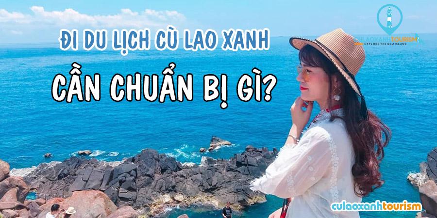 Đi du lịch Cù Lao Xanh nên mặc gì