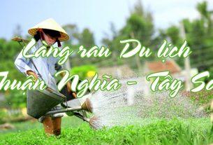 Làng rau Du lịch Thuận Nghĩa Tây Sơn