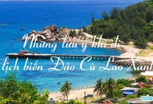 Những lưu ý khi du lịch biển Đảo Cù Lao Xanh